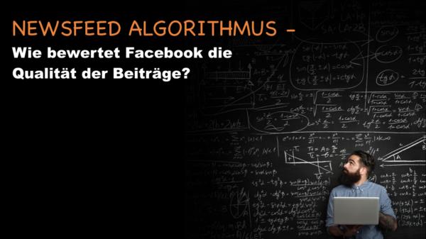 Der Facebook Newsfeed Algorithmus