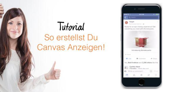 Facebook Canvas Anzeigen